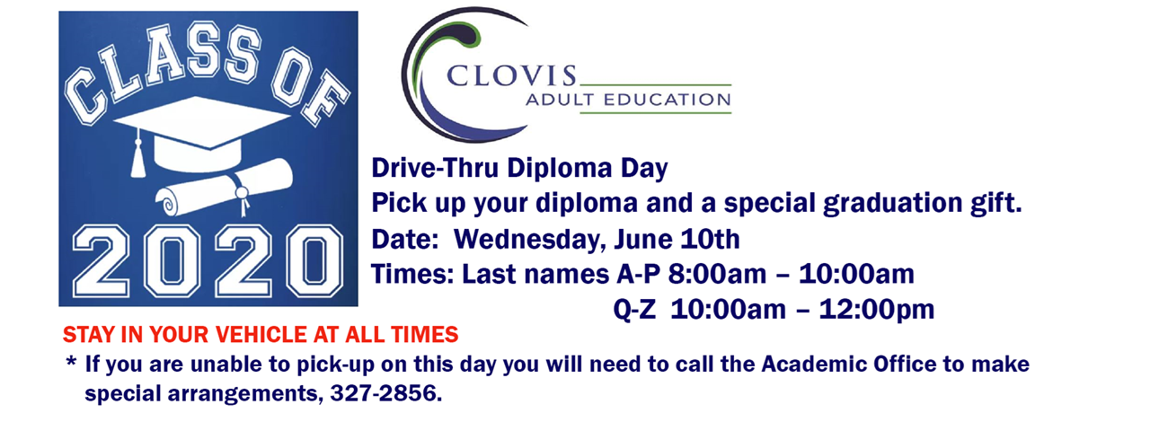Clovis Adult Education, Class of 2020 Drive-Thru Diploma Day